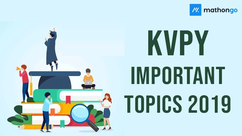 KVPY Important Topics