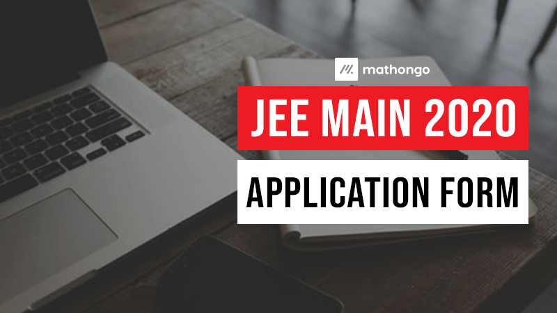 JEE Main Application 2020