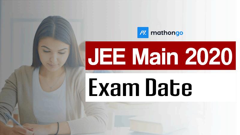 JEE Main Exam Date 2020