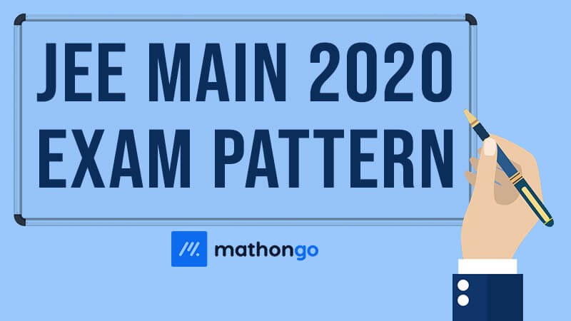 JEE Main 2020 Exam Pattern