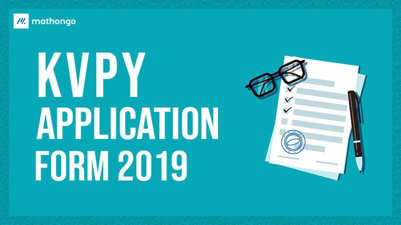KVPY Application Form 2019