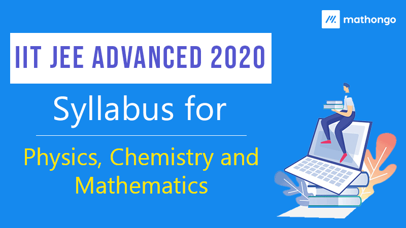JEE Advanced 2020 Syllabus