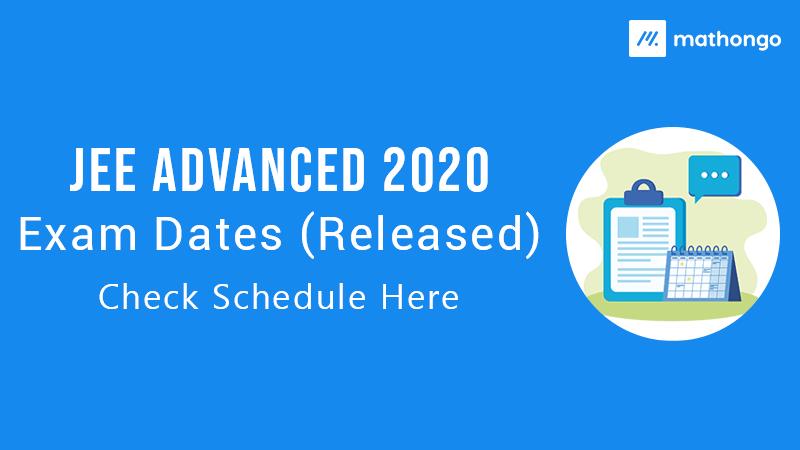 JEE Advanced 2020 Exam Date