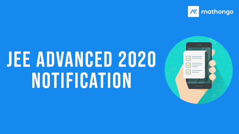 JEE Advanced 2020 Notification