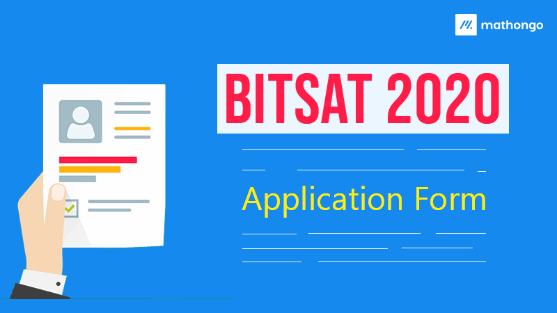 BITSAT 2020 Application Form