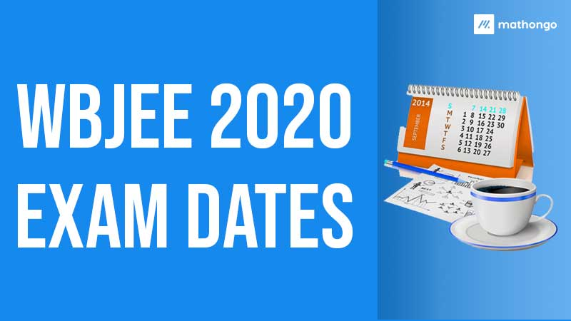 WBJEE 2020 Exam Dates