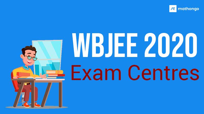 WBJEE 2020 Exam Centres