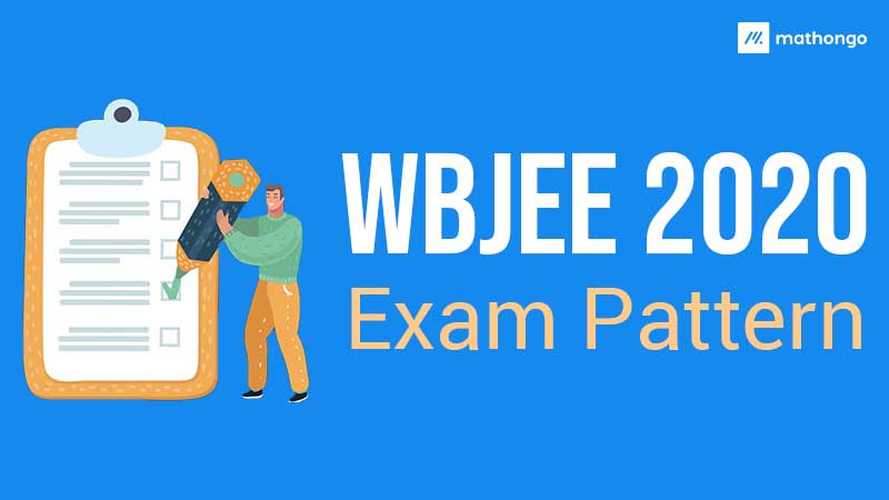 WBJEE 2020 Exam Pattern