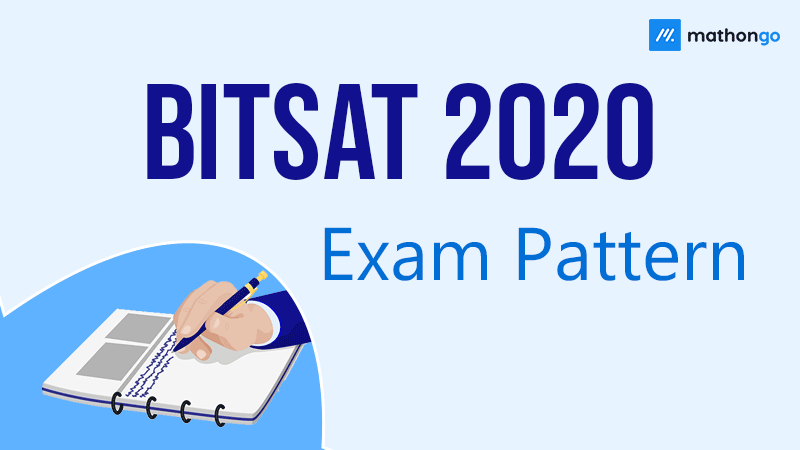 BITSAT 2020 Exam Pattern