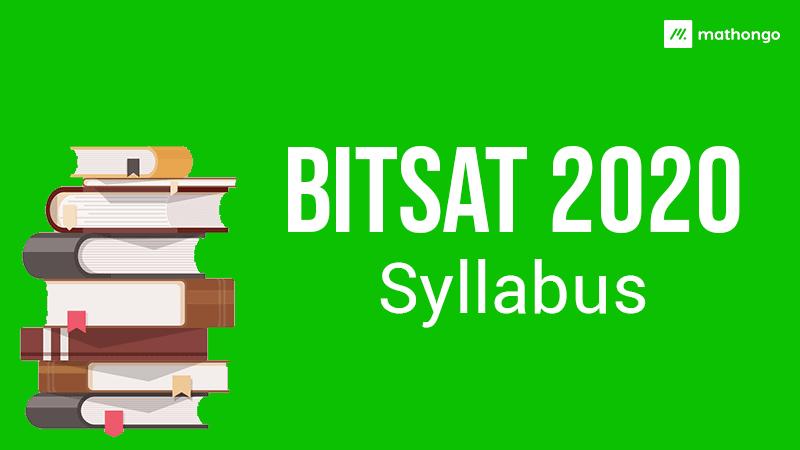 BITSAT 2020 Syllabus