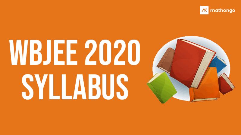 WBJEE 2020 Syllabus