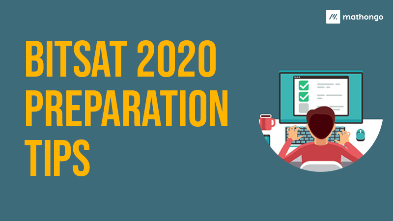 BITSAT 2020 Preparation Tips